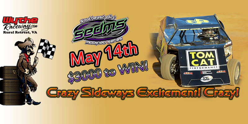 May 14 Schedule of Events – SouthEast Dirt Modified Series