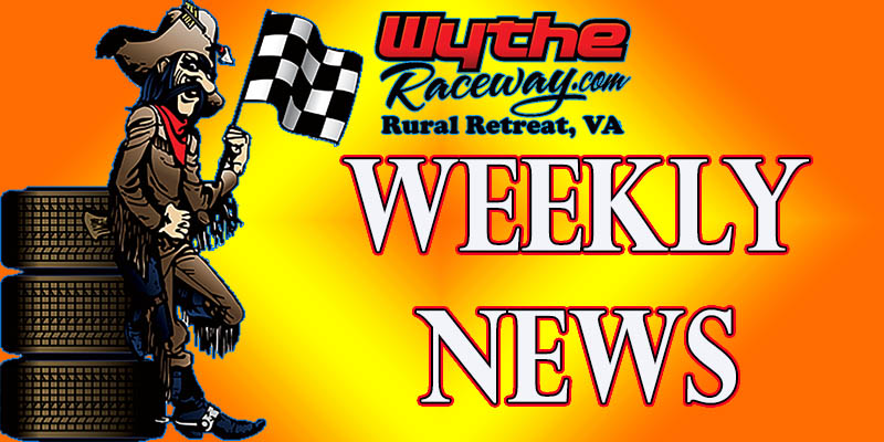 July 2 ~ Wythe Raceway Racing News