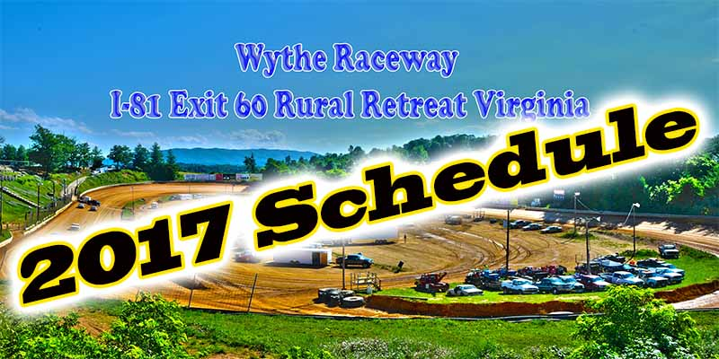 2017 Wythe Raceway Tentative Schedule (subject to change)