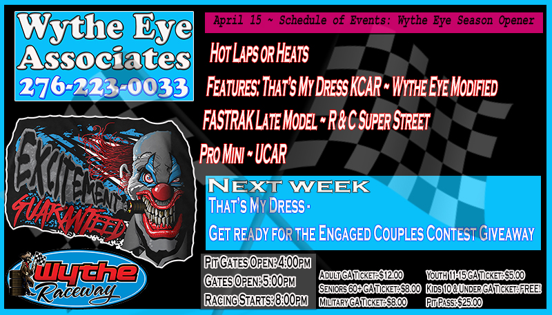 Schedule of Events ~ Wythe Eye Season Opener