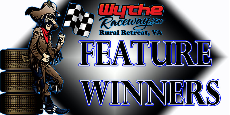June 3, Renegades of Dirt  Feature Winners