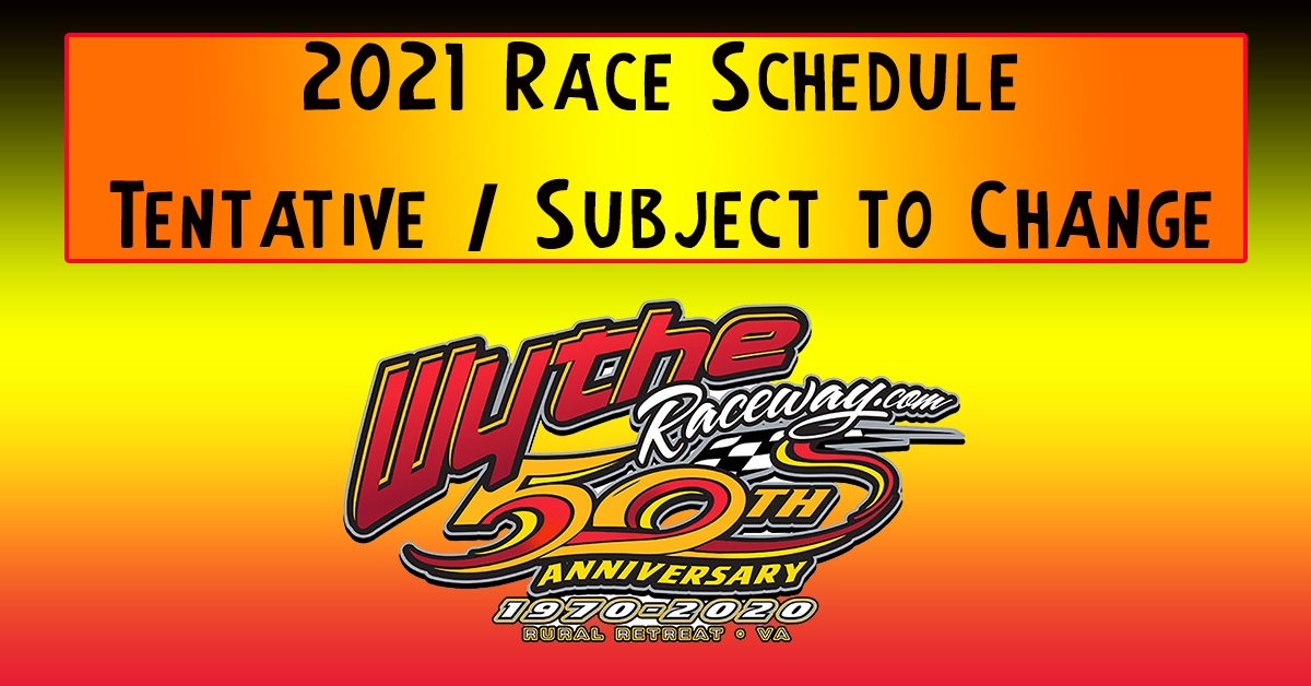 2021 Wythe Raceway Schedule ~ March Update