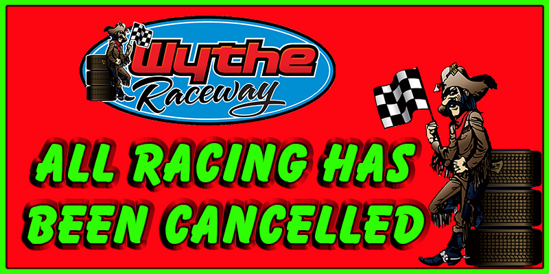 April 2nd: All Racing cancelled at Wythe! Updated schedule included in post.